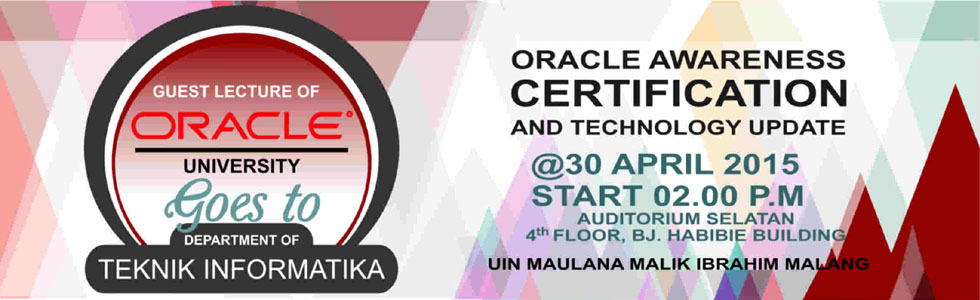 "Kuliah Tamu ""Oracle Awareness Certification and Technology Update"""